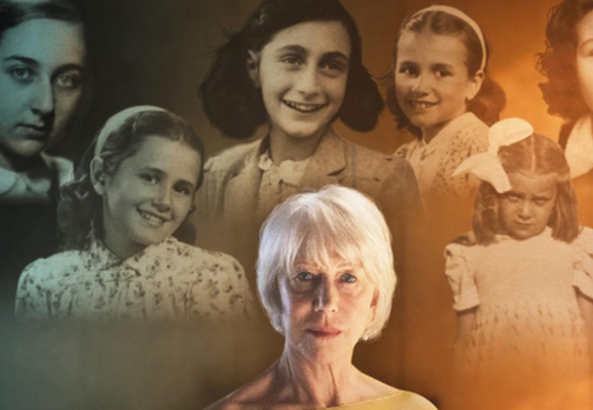 Helen Mirren en documental retoma la figura de Anna Frank y elHolocausto